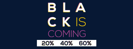 Black is coming